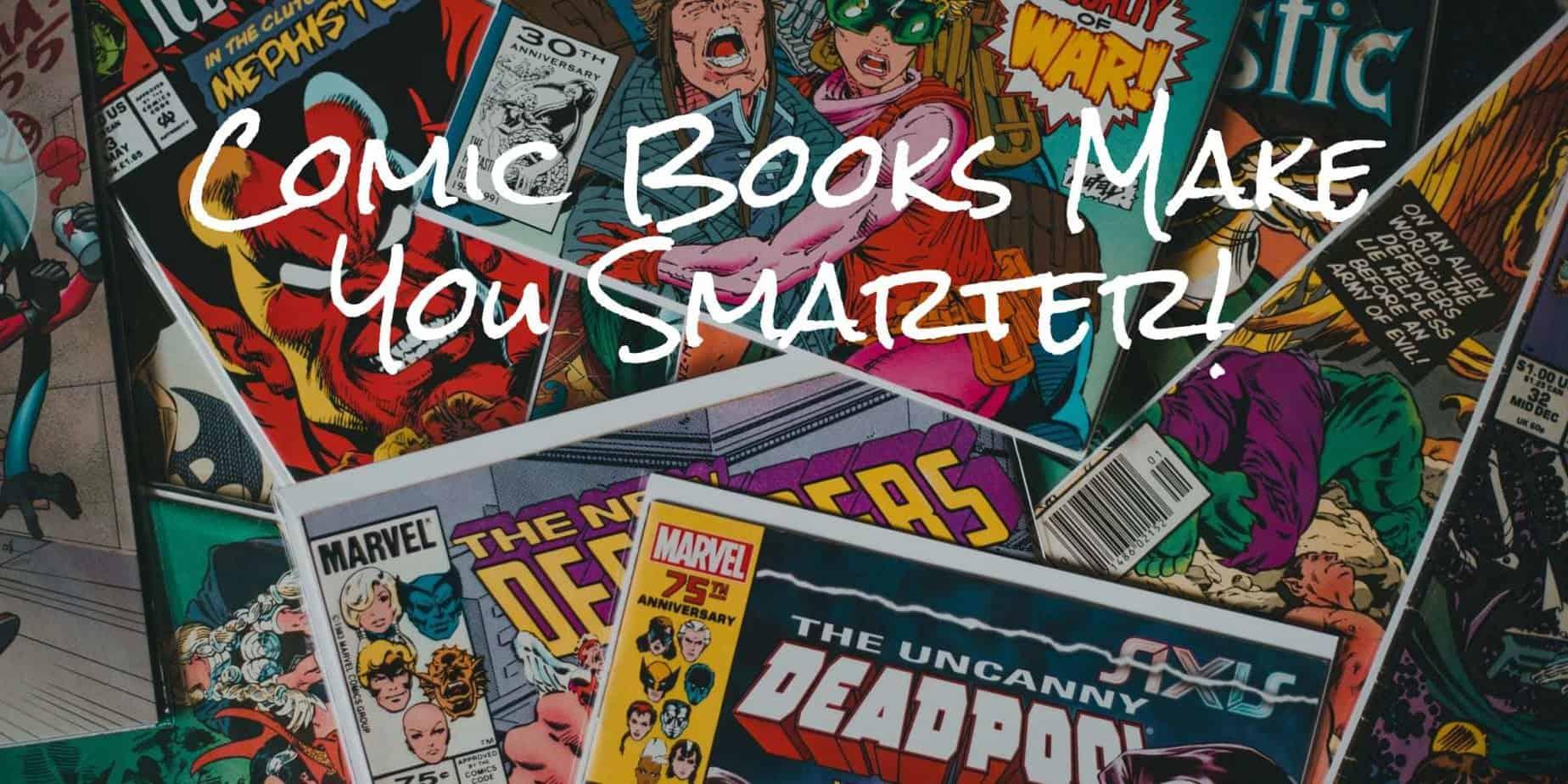 Comic books make you smarter